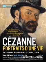 Cézanne  - Portraits d'une vie